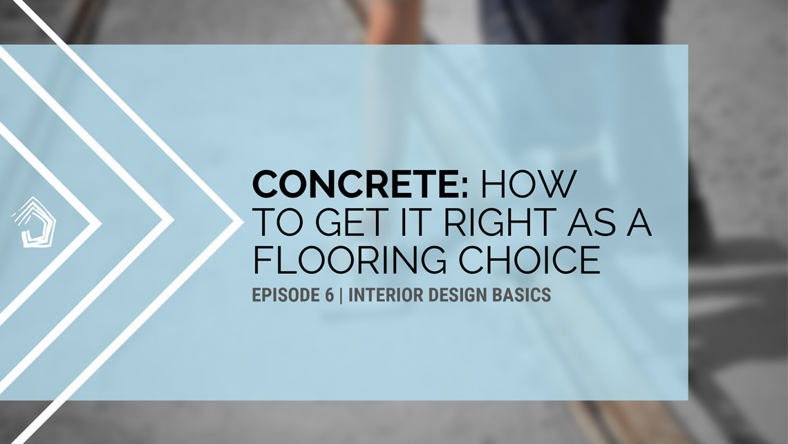 UndercoverArchitect podcast id101 polished concrete floors
